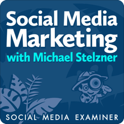 Top marketing podcasts, Social Media Marketing Podcast.