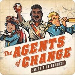 Top marketing podcasts, The Agents of Change.