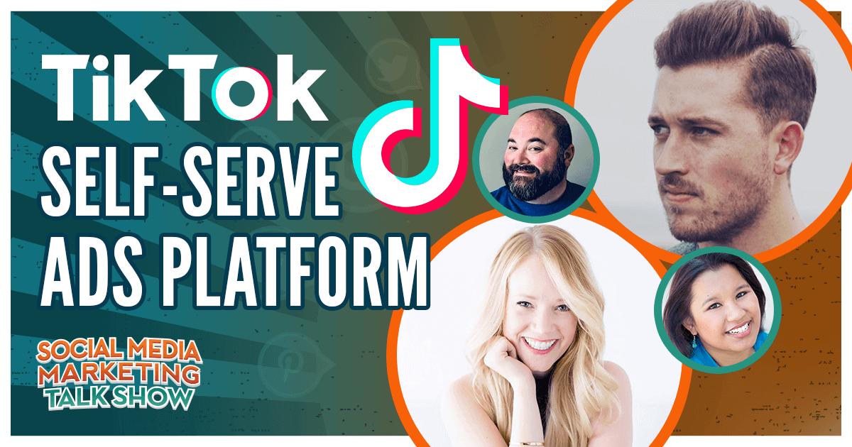 TikTok Self-Serve Ads Platform to Launch