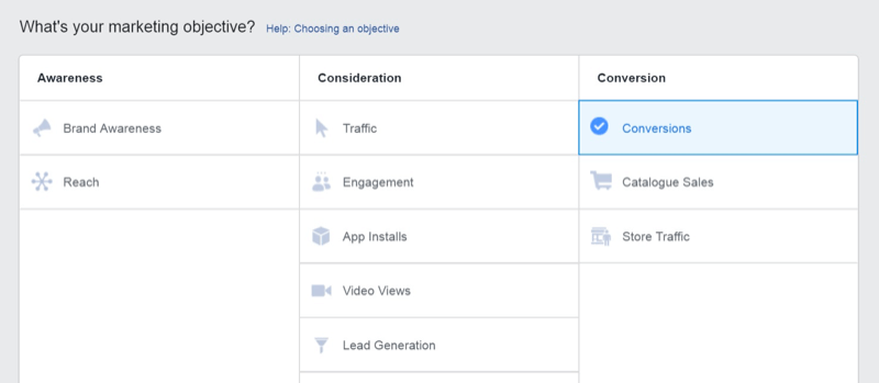 Social media marketing strategy; Screenshot of the Conversions objective within Facebook Ads Manager.