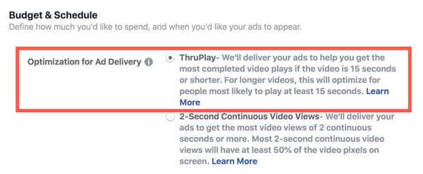Facebook ThruPlay Optimization for video ads, step 2.