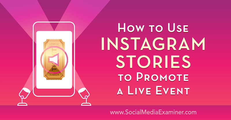 How to Use Instagram Stories to Promote a Live Event by Nick Wolny on Social Media Examiner.
