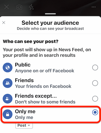 choose Only Me option to do Facebook Live broadcast test