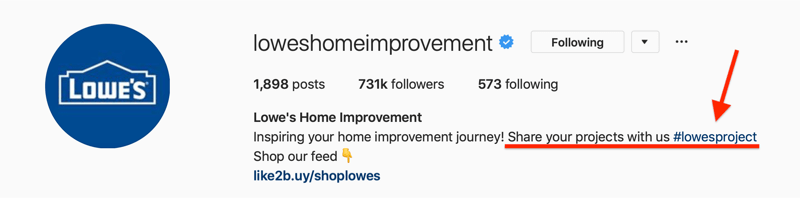 Lowes Home Improvement Instagram bio showing branded hashtag for user-generated content (UGC)