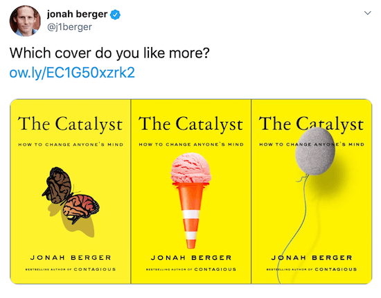 Jonah Berger tweet with images of three possible book covers