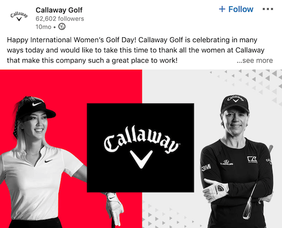 Callaway Golf LinkedIn page post for International Women's Day