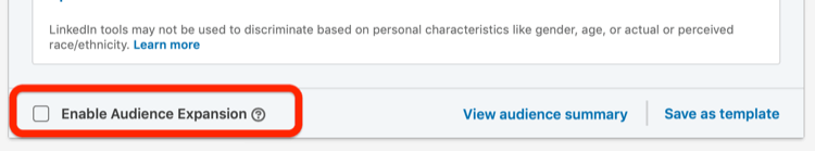 Enabled Audience Expansion option in LinkedIn campaign setup