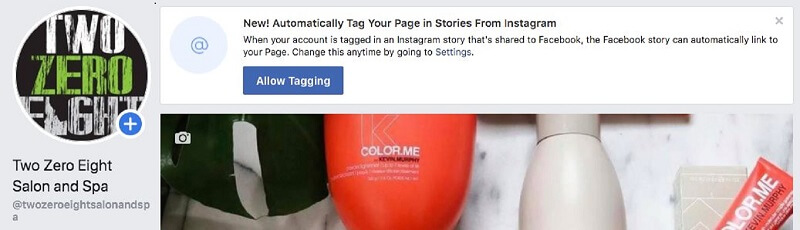 Facebook rolled out a new automatic tagging feature that allows users and other Pages to tag a brand Pages in their Stories.