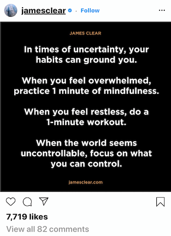 James Clear Instagram post about how habits can ground you in time of uncertainty