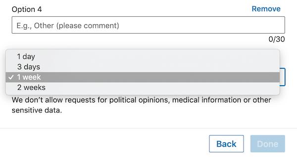Vervolgkeuzemenu-opties voor de duur van de enquête voor de LinkedIn-enquête
