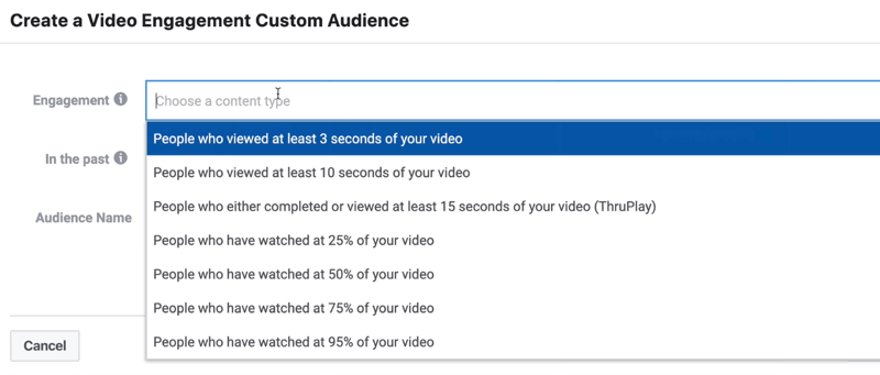 Engagement drop-down menu in Create a Video Engagement Custom Audience window