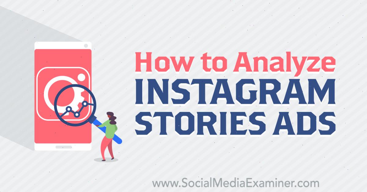 How to Analyze Instagram Stories Ads