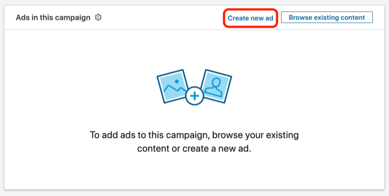 screenshot of Create New Ad button during LinkedIn campaign setup