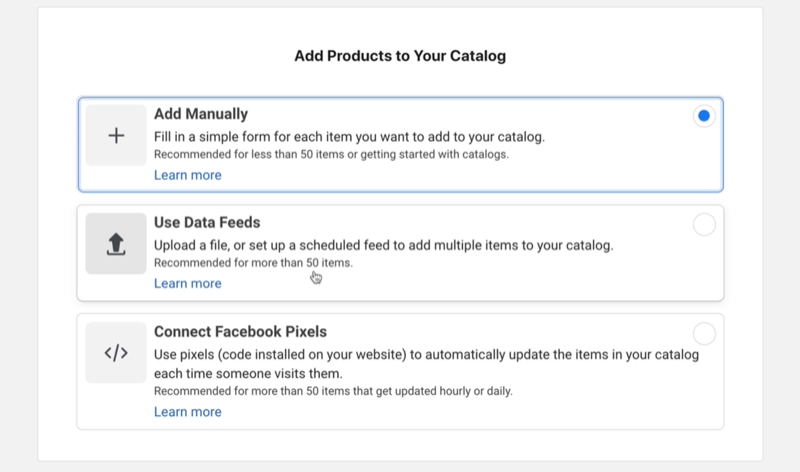 add manually option under the add catalog products of the facebook commerce manager set-up menu