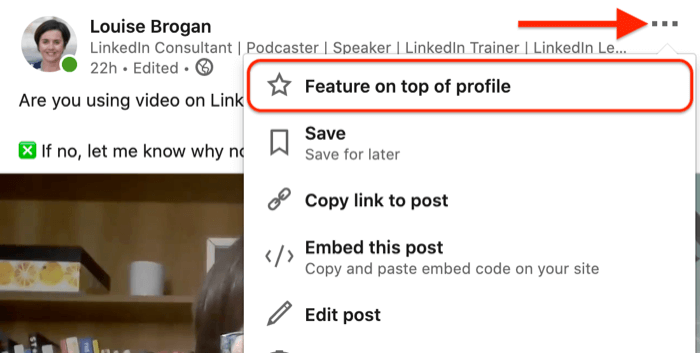 three dots menu option to feature on top of profile a linked video post