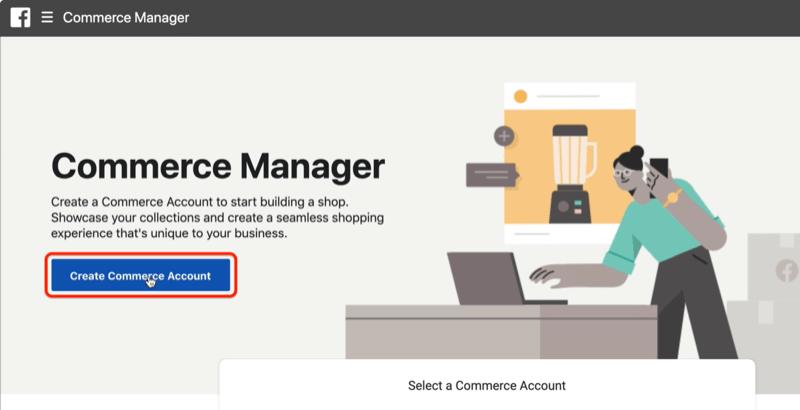 option to create a commerce account within facebook commerce manager