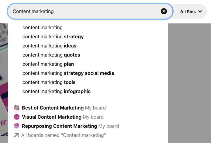 example of pinterest search for content marketing with content marketing paired with strategy, ideas, quotes, plan, tools, infographic, etc. along with several boards whose names include content marketing