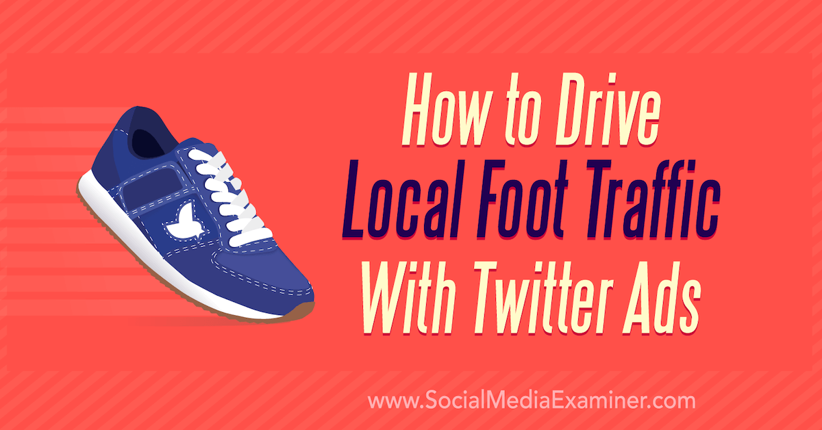 how-to-drive-local-foot-traffic-with-twi main image