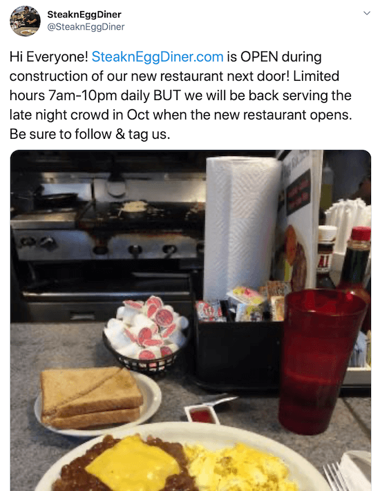 screenshot of twitter post by @steakneggdiner tweeting limited hours during the construction of their new restaurant