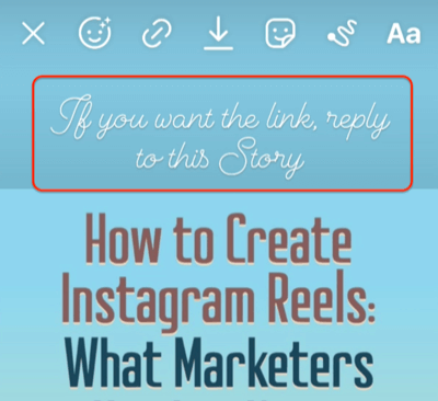 example of an instagram story with a call to action noting to reply to the story for the related link