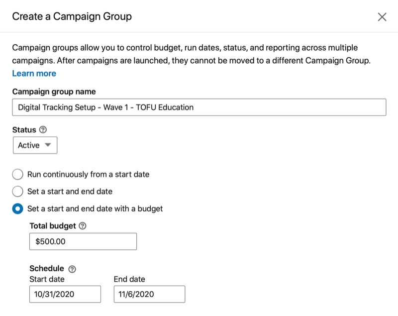 linkedin create a campaign group menu options with name, status, start and/or end dates, total budget and applicable schedule