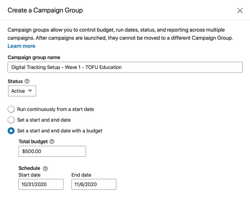 linkedin crear un grupo de campaña con opciones de menú con nombre, estado, fechas de inicio y / o finalización, presupuesto total y programación aplicable