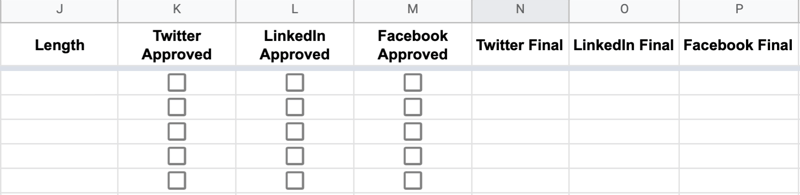 continued example of google sheet headers labeled length, twitter approval, linkedin approval, facebook approval, twitter final, linkedin final, and facebook final