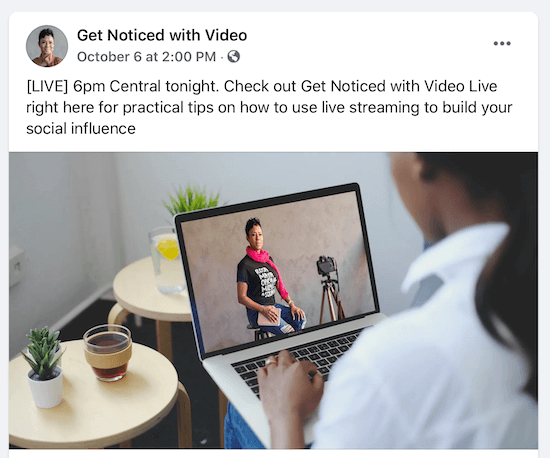 post by @getnoticedwithvideo as to a future live event at 6pm central where they discuss practical tips on how to use live streaming to build your social influence