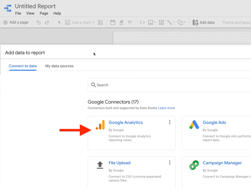 example create google data studio blank report add data to report menu connect to data tab showing google connectors with the google analytics by google connector highlighted