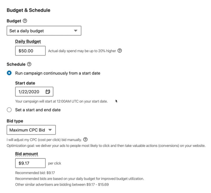 example linkedin ad campaign budget & schedule options set to daily budget of $50, scheduled with a start date of 1/22/2020, bid type set to maximum cpc bid with a $9.17 bid amount