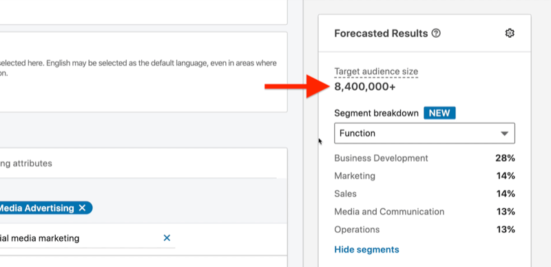 example linkedin ad campaign target audience from above, highlighting the projected audience size of 8.4 million with segment breakdown set to function