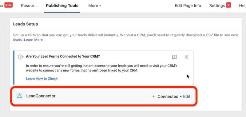 facebook lead ads lead form option to connect leadconnector under the leads setup menu under the publishing tools tab, to allow your crm instant access to your ad campaign leads
