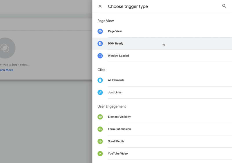 new google tag manager tag with choose a trigger type menu options, including page view, dom ready, all elements, form submission, and scroll depth, among others