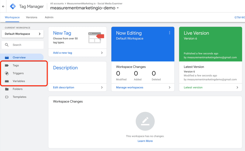 example google tag manager dashboard with menu options of tags, triggers, and variables highlighted - Hướng dẫn sử dụng Google Tag Manager dành cho người mới bắt đầu