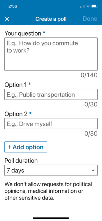 example linkedin create a poll menu with the option to add a question, specify option 1 and 2 and add additional option(s) along with setting a duration for the poll
