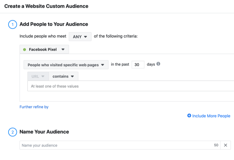 example facebook create a website custom audience menu including the options to add any people who visited specific web pages in the past 30 days using the facebook pixel along with the option to name your audience