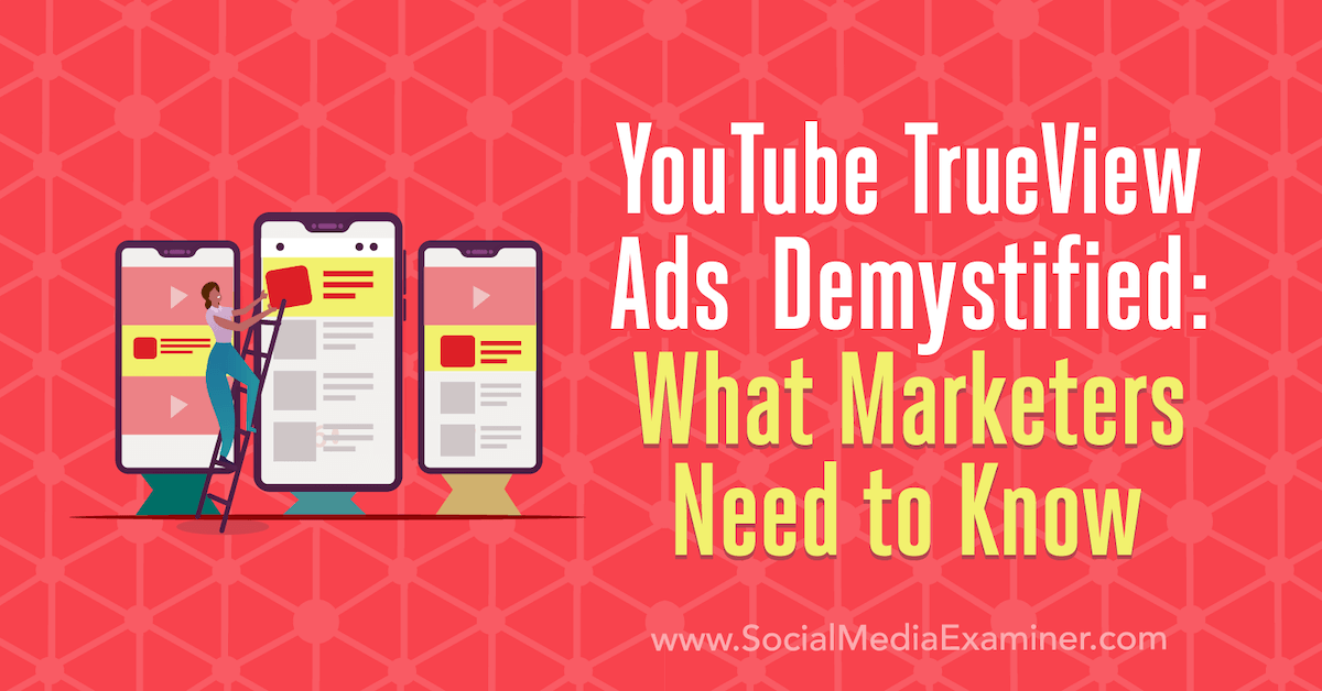 youtube-trueview-ads-demystified-what-m main image
