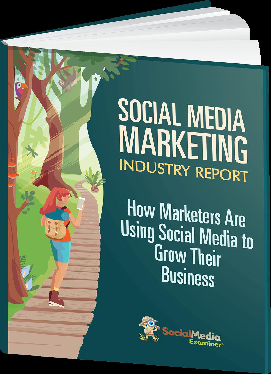 2021 Social Media Marketing Industry Report.