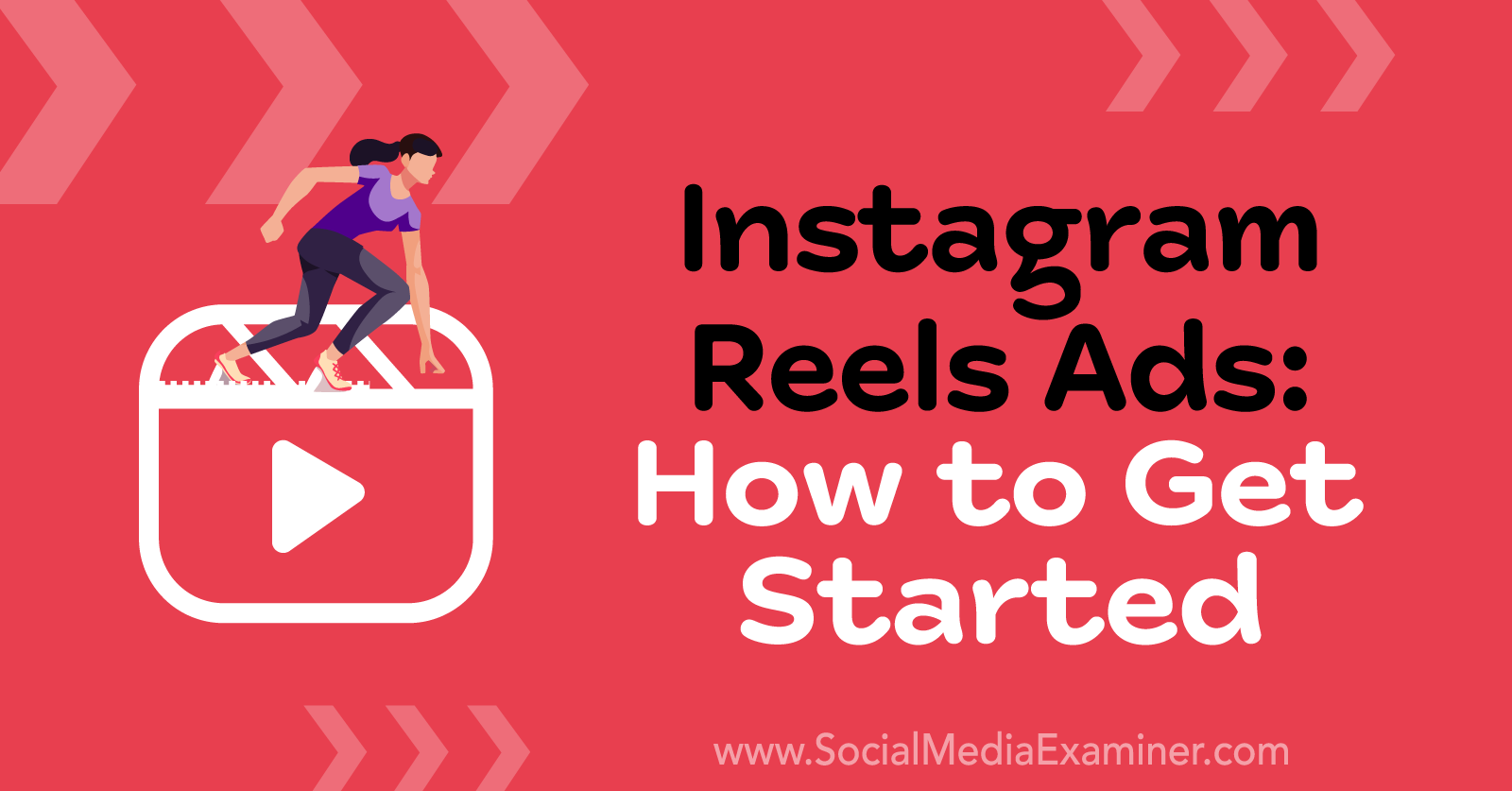 Instagram Reels Ads: How to Get Started by Corinna Keefe on Social Media Examiner.