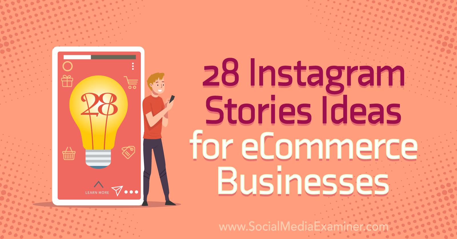 电子商务企业的 28 个 Instagram 故事创意